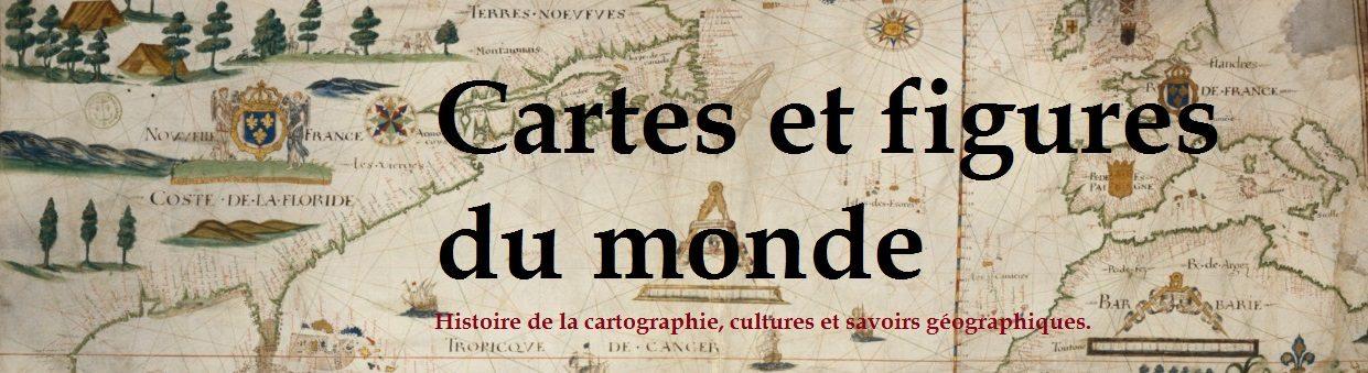 Cartes et figures du monde.